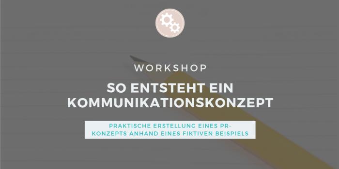 Workshop für die Erstellung eines PR-Konzeptes oder Kommunikationskonzeptes anhand eines fiktiven Beispiels für Vereine, Stiftungen, Non-Profit-Organisationen und Selbstständige